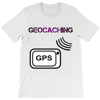 Geocaching - Finder - Geocaching Gift Idea T-shirt Designed By Cuser4067
