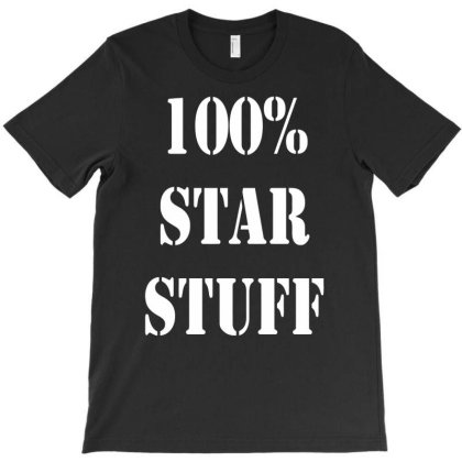 100 Star Stuff Funny Humor T-shirt Designed By Anma4547