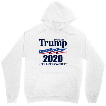 President Trump 2020   Keep America Great Unisex Hoodie Designed By Ww'80s