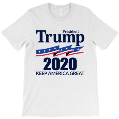 President Trump 2020   Keep America Great T-shirt Designed By Ww'80s