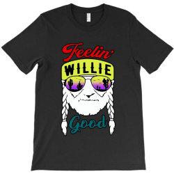 feeling willie good T-Shirt | Artistshot