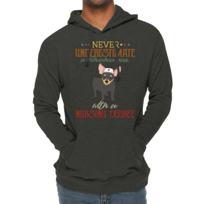 Never Underestimate A Chihuahua Mom With A Nursing Degree Lightweight Hoodie Designed By Vip.pro123