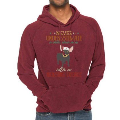 Never Underestimate A Chihuahua Mom With A Nursing Degree Vintage Hoodie Designed By Vip.pro123