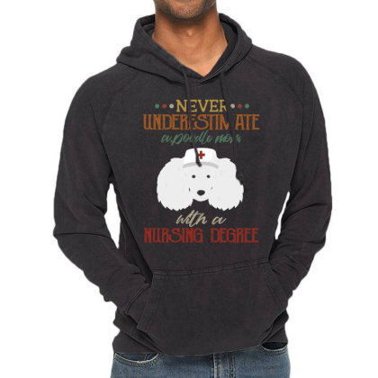 Never Underestimate A Poodle Rtle Mom With A Nursing Degree Vintage Hoodie Designed By Vip.pro123