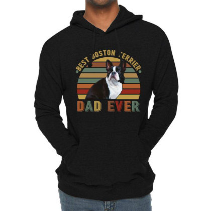 Best Boston Terrier Dad Ever Retro Vintage Father's Day Lightweight Hoodie Designed By Vip.pro123