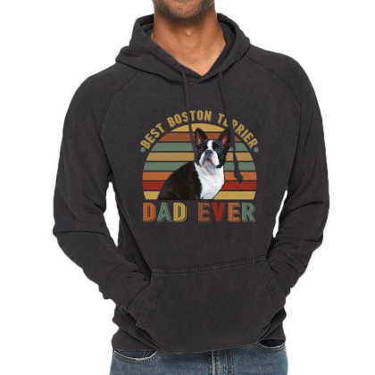 Best Boston Terrier Dad Ever Retro Vintage Father's Day Vintage Hoodie Designed By Vip.pro123