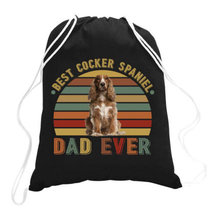 Best Cocker Spaniel  Dad Ever Retro Vintage Father's Day Drawstring Bags Designed By Vip.pro123