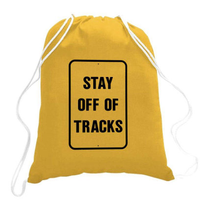 Stay Off The Tracks Drawstring Bags Designed By Jarl Cedric