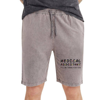 Medical Assistant I'll Be There For You Vintage Short Designed By Tht
