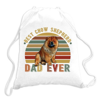 Best Chow Shepherd Dad Ever Retro Vintage Father's Day Drawstring Bags Designed By Vip.pro123