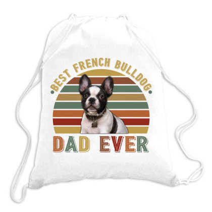 Best French Bulldog Dad Ever Retro Vintage Father's Day Drawstring Bags Designed By Vip.pro123