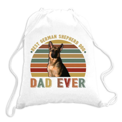 Best German Shepherd Dog Dad Ever Retro Vintage Father's Day Drawstring Bags Designed By Vip.pro123