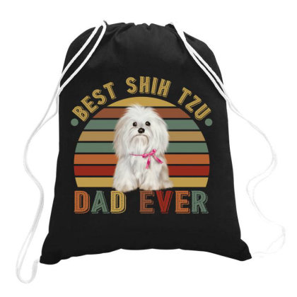 Best Shih Tzu Dad Ever Retro Vintage Father's Day Drawstring Bags Designed By Vip.pro123