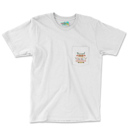 Proud Dad Of A Class Of 2020 Graduate Vintage Father's Day Gift Pocket T-shirt Designed By Vip.pro123