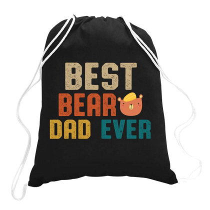Best Bear Dad Ever Retro Vintage  Father's Day Gift Drawstring Bags Designed By Vip.pro123