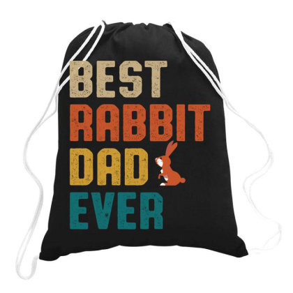 Best Rabbit Dad Ever Retro Vintage  Father's Day Gift Drawstring Bags Designed By Vip.pro123