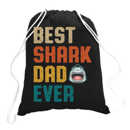 Best Shark Dad Ever Retro Vintage  Father's Day Gift Drawstring Bags Designed By Vip.pro123