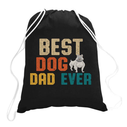 Best Dog Dad Ever Retro Vintage  Father's Day Gift Drawstring Bags Designed By Vip.pro123