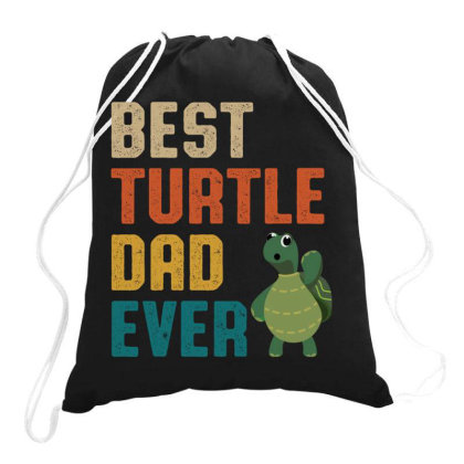 Best Turtle Dad Ever Retro Vintage  Father's Day Gift Drawstring Bags Designed By Vip.pro123