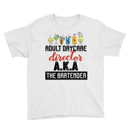 Adult Daycare Director Aka The Bartender Retro Vintage Youth Tee Designed By Vip.pro123
