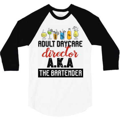 Adult Daycare Director Aka The Bartender Retro Vintage 3/4 Sleeve Shirt Designed By Vip.pro123