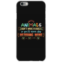 animals don't have a voice so you'll never stop hearing mine vintage iPhone 6/6s Case | Artistshot