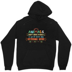 animals don't have a voice so you'll never stop hearing mine vintage Unisex Hoodie | Artistshot