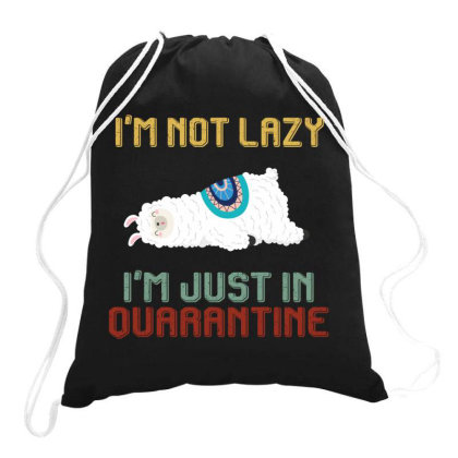 I'm Not Lazy I'm Just In Quarantine Llama Retro Vintage Drawstring Bags Designed By Vip.pro123