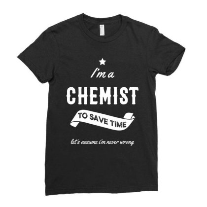 I Am Chemist - Chemist Job Gift Funny Ladies Fitted T-shirt Designed By Diogo Calheiros