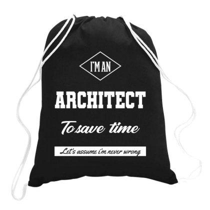 I Am Architect - Architect Job Gift Funny Drawstring Bags Designed By Diogo Calheiros