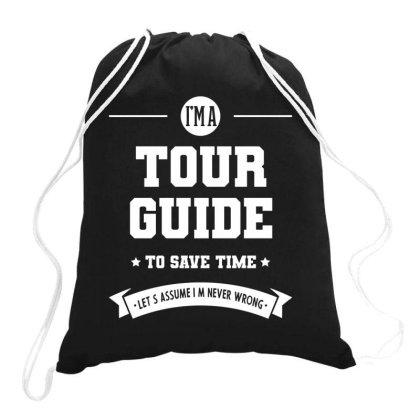 I Am Tour Guide - Tour Guide Job Gift Funny Drawstring Bags Designed By Diogo Calheiros