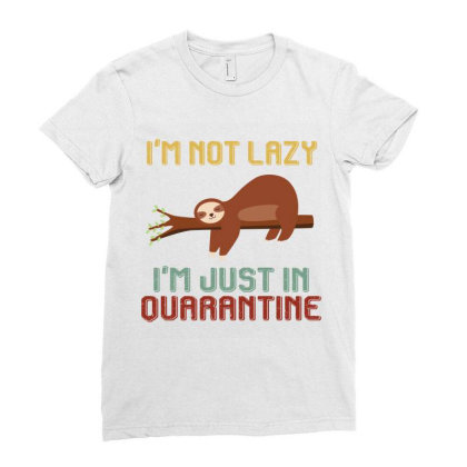 I'm Not Lazy I'm Just In Quarantine Sloths Retro Vintage Ladies Fitted T-shirt Designed By Vip.pro123