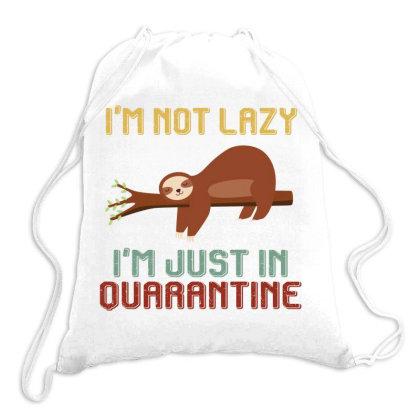 I'm Not Lazy I'm Just In Quarantine Sloths Retro Vintage Drawstring Bags Designed By Vip.pro123