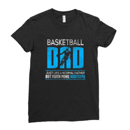 Basketball Dad Funny Distressed Father's Day Dad Gift Shirt Ladies Fitted T-shirt Designed By Sabakotaboy