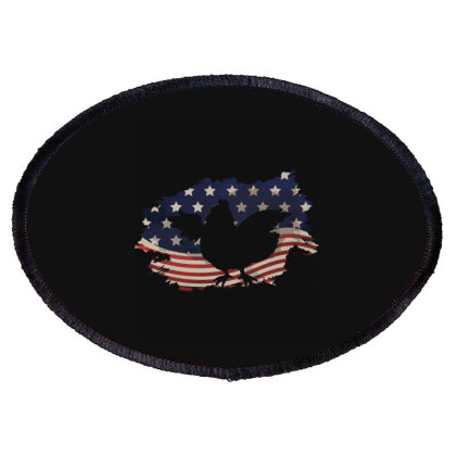 Chickens Hen American Flag Usa Patriotic  4th Of July Gift Oval Patch Designed By Vip.pro123