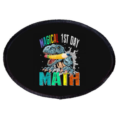 Magical 1st Day Math Dinosaur Back To School Oval Patch Designed By Kakashop