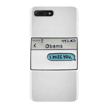 Obama I Miss You Iphone 7 Plus Case Designed By Kakashop