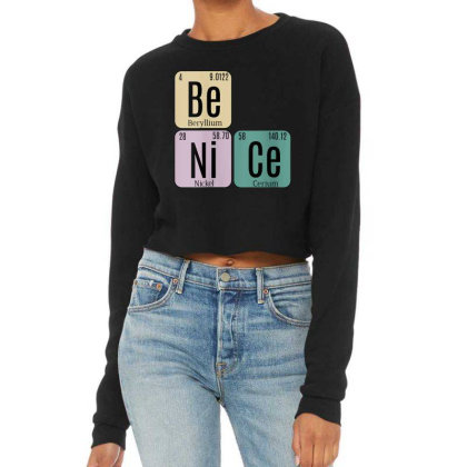 Science Be Nice Periodic 1 Cropped Sweater Designed By Kakashop
