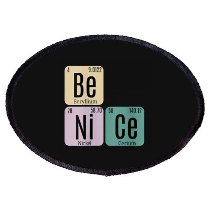 Science Be Nice Periodic 1 Oval Patch Designed By Kakashop