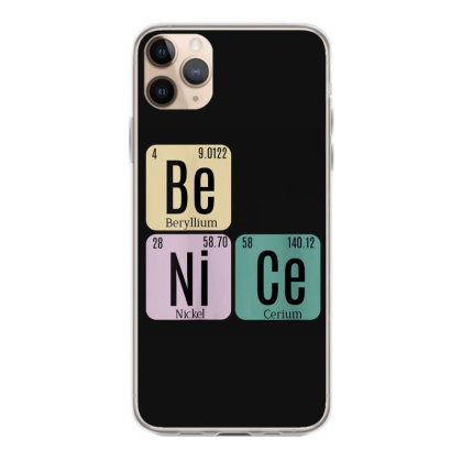 Science Be Nice Periodic 1 Iphone 11 Pro Max Case Designed By Kakashop