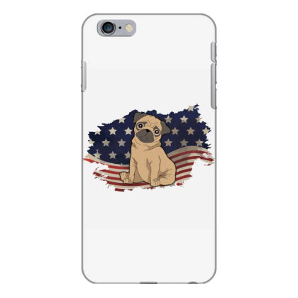 Pug American Flag Usa Patriotic  4th Of July Gift Iphone 6 Plus/6s Plus Case Designed By Vip.pro123