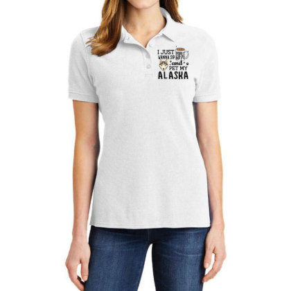 I Just Wanna Sip Coffee And Pet My Alaska Ladies Polo Shirt Designed By Vip.pro123