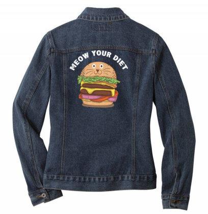 Dieting Joke: Meow Your Diet Ladies Denim Jacket Designed By Podanytime