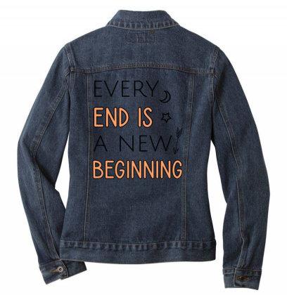 Every End Is A New Beginning Ladies Denim Jacket Designed By Cypryanus