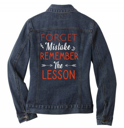 Forget Mistake Remember The Lesson Ladies Denim Jacket Designed By Cypryanus