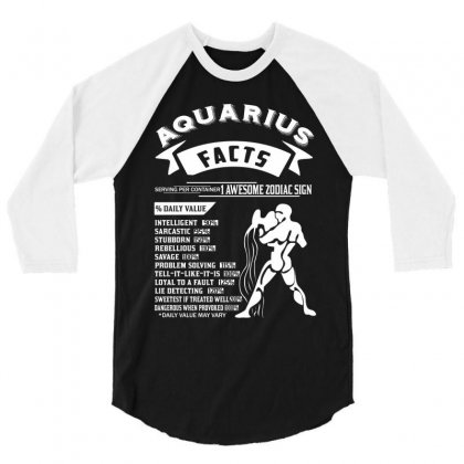 Aquarius Hoodies Aquarius Facts Serving Per Container 1 Awesome Zodiac 3/4 Sleeve Shirt Designed By Designbycommodus