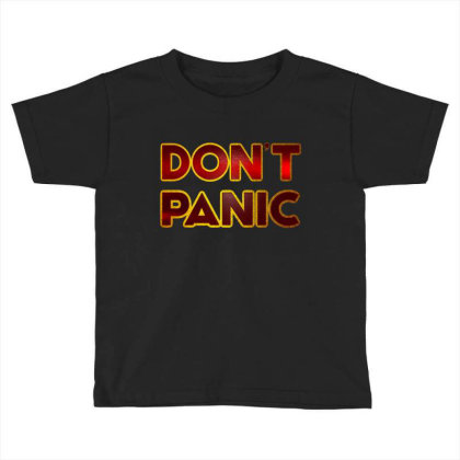 Don't Panic Toddler T-shirt Designed By Dhigraphictees