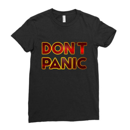 Don't Panic Ladies Fitted T-shirt Designed By Dhigraphictees