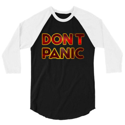 Don't Panic 3/4 Sleeve Shirt Designed By Dhigraphictees