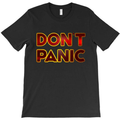 Don't Panic T-shirt Designed By Dhigraphictees